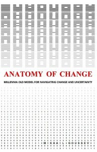 Anatomy of Change by Goussev (Book Cover)